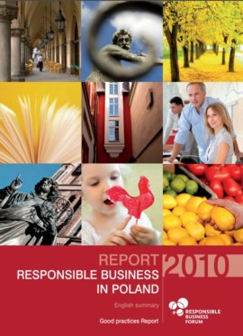 Report on Responsible Business in Poland. Good Practices 2010