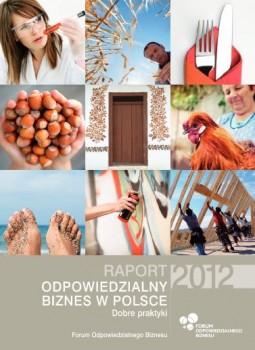 """Raport """"Odpowiedzialny biznes w Polsce 2012. Dobre praktyki"""""""