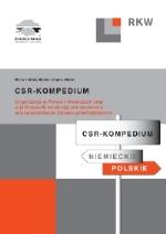 CSR-KOMPENDIUM. Organizacje w Polsce i Niemczech oraz w jaki sposób wspierają one społeczną odpowiedzialność biznesu przedsiębiorstw