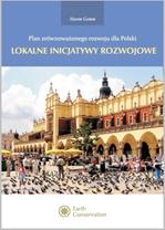 Plan zrównoważonego rozwoju dla Polski: lokalne inicjatywy rozwojowe