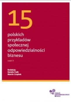 15 polskich przykładów społecznej odpowiedzialności biznesu. Część II