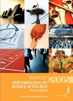 """Raport """"Odpowiedzialny biznes w Polsce 2005"""""""