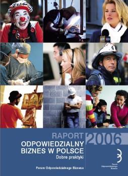 """Raport """"Odpowiedzialny biznes w Polsce 2006. Dobre praktyki"""""""
