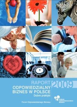 """Raport """"Odpowiedzialny biznes w Polsce 2009. Dobre praktyki"""""""