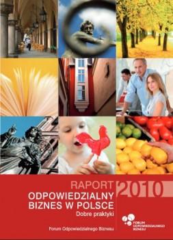 """Raport """"Odpowiedzialny biznes w Polsce 2010. Dobre praktyki"""""""