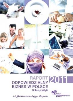 """Raport """"Odpowiedzialny biznes w Polsce 2011. Dobre praktyki"""""""