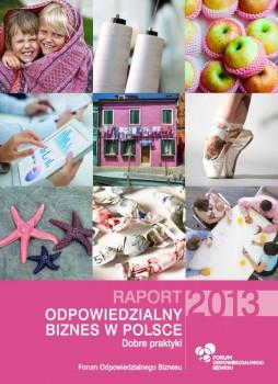 """Raport """"Odpowiedzialny biznes w Polsce 2013. Dobre praktyki"""""""