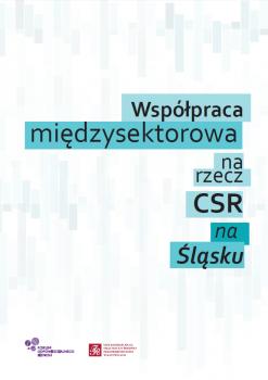Współpraca międzysektorowa na rzecz CSR na Śląsku