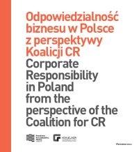 Odpowiedzialność biznesu w Polsce z perspektywy Koalicji CR