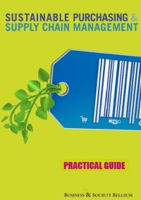 Sustainable Purchasing & Supply Chain Management. Practical Guide