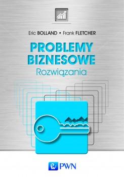"""""""Problemy Biznesowe. Rozwiązania"""" – recenzja"""