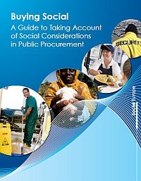 Buying Social A Guide to Taking Account of Social Considerations in Public Procurement