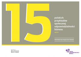 15 polskich przykładów społecznej odpowiedzialności biznesu. Część III