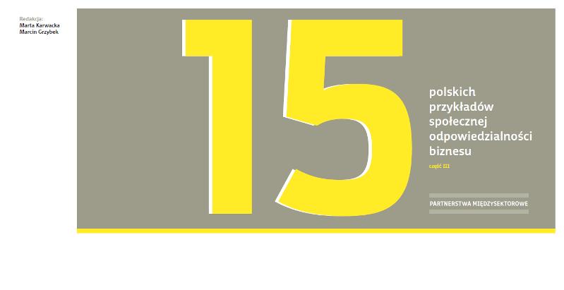 """Grafika przedstawia okładkę publikacji """"15 polskich przykładów społecznej odpowiedzialności biznesu. Część III"""" wydanej przez Forum Odpowiedzialnego Biznesu"""