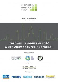 """Raport  """"Zdrowie i Produktywność w Zrównoważonych Budynkach"""""""