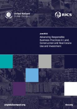 """""""Rozwój odpowiedzialnych praktyk biznesowych w zakresie gruntów, budownictwa, użytkowania nieruchomości i inwestycji"""""""