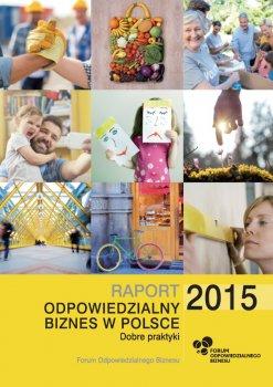 """Raport """"Odpowiedzialny biznes w Polsce 2015. Dobre praktyki"""""""