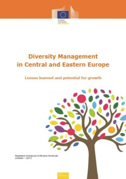 Diversity Management in Central and Eastern Europe – Lesson learned and potential for growth