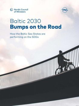 """Baltic 2030 Bumps on the Road: How the Baltic Sea States are performing on the SDGs"" – raport"