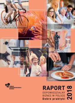 """Raport """"Odpowiedzialny biznes w Polsce 2018. Dobre praktyki"""""""
