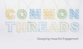 Common Threads. Designing Impactful Engagement