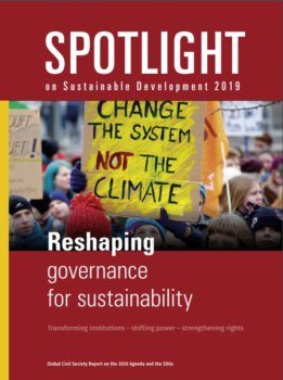 Spotlight on Sustainable Development 2019: Reshaping governance for sustainability
