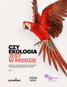 Czy ekologia jest w modzie? Raport o odpowiedzialnej konsumpcji i zrównoważonej modzie w Polsce