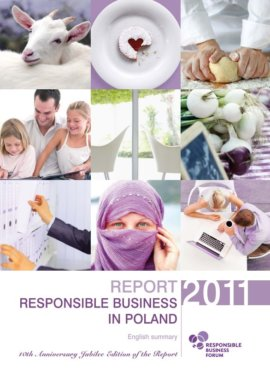 Report on Responsible Business in Poland. Good Practices 2011