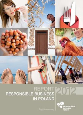 Report on Responsible Business in Poland. Good Practices 2012