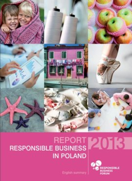 Report on Responsible Business in Poland. Good Practices 2013
