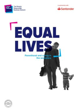 Equal Lives: Parenthood and Caring In The Workplace