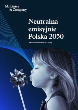 Neutralna emisyjnie Polska 2050