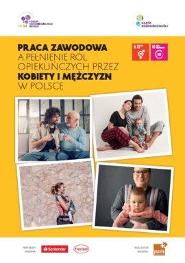 Praca zawodowa a pełnienie ról opiekuńczych przez kobiety i mężczyzn w Polsce