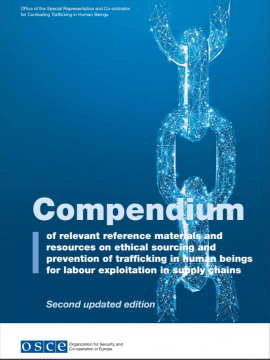 Compendium of relevant reference materials and resources on ethical sourcing and prevention of trafficking in human beings for labour exploitation in supply chains: Second updated edition