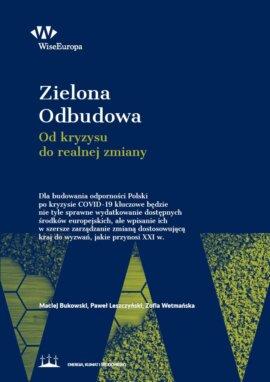 Zielona odbudowa: polska gospodarka od kryzysu do realnej zmiany po pandemii COVID-19