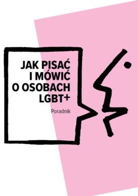 Jak pisać i mówić o osobach LGBT+?